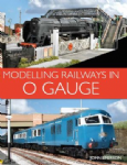 97691 Modelling Railways in O Gauge